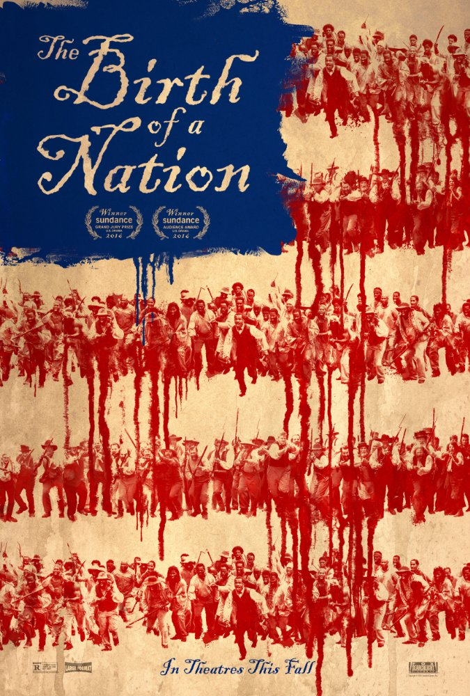Oct 2016: The Birth of a Nation